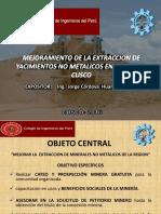 MEJORAMIENTO DE LA EXTRACCION  DE YACIMINETOS  NO METALICOS EN LA REGION DEL CUSCO.pptx