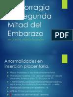 Hemorragia de Segunda Mitad Del Embarazo.