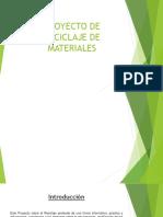 Proyecto de Reciclaje de Materiales