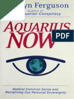 Aquarius Now, Ferguson