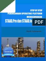 Perencanaan Operating Platform Menggunakan Staad Pro Dan Staad Foundation (Budi S)_Rev 1