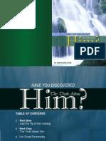 En Have Discovered Him