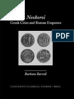 (Cincinnati Classical Studies New Series) Barbara Burrell-Neokoroi_ Greek Cities and Roman Emperors-Brill Academic Publishers (2004).pdf