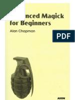 Advanced Magick for Beginners - Alan Chapman