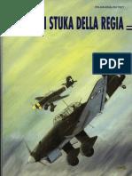 Ali Straniere in Italia 002 - Gli Stuka Della Regia Aeronautica (Junkers Ju-87).pdf