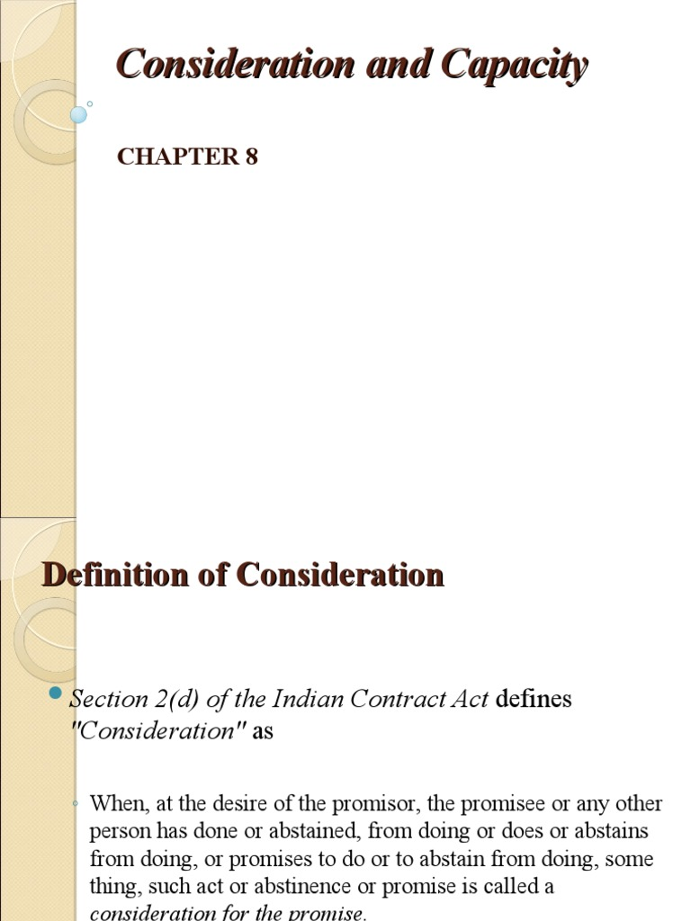 Consideration And Capacity Of A Contract Consideration