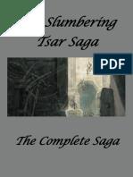 The Slumbering Tsar Complete Saga