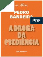 01.Os Karas -A Droga Da Obidiência - Pedro Bandeira