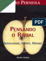 Perniola - Pensando o Ritual Sexualidad Morte Mundo