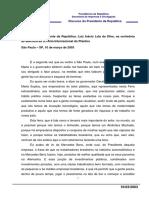10-03-2003 Disc. Do PR. Luiz Inácio Lula Da Silva, Na Cerim. de Abertura Da IX Feira Intern. Do Plástico