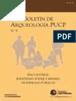 09 Boletin de arqueologia PUCP No. 09 (2005) Número 09. Encuentros identidad, poder y manejo de espacios públicos.pdf