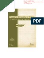 Ricardo Antunes, Roberto Leher & Lígia Bahia - Trabalho, Educacao e Saude - 25 anos de formação politécnica no SUS.pdf
