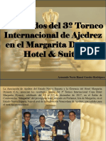 Armando Nerio Hanoi Guedez Rodríguez - Resultados Del 3º Torneo Internacional de Ajedrez en El Margarita Dynasty Hotel & Suites