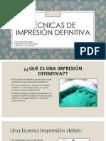 Técnicas de Impresión Definitiva