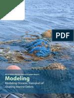 Modeling Oceanic Transport of Floating Marine Debris