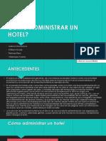 Como Administrar Un Hotel