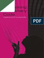 Disrupting the Binary Code