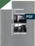 Relatie tussen architect en constructeur; construeren in prefab