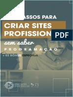 Os 6 Passos Para Criar Sites Profissionais - Rodrigo Castro