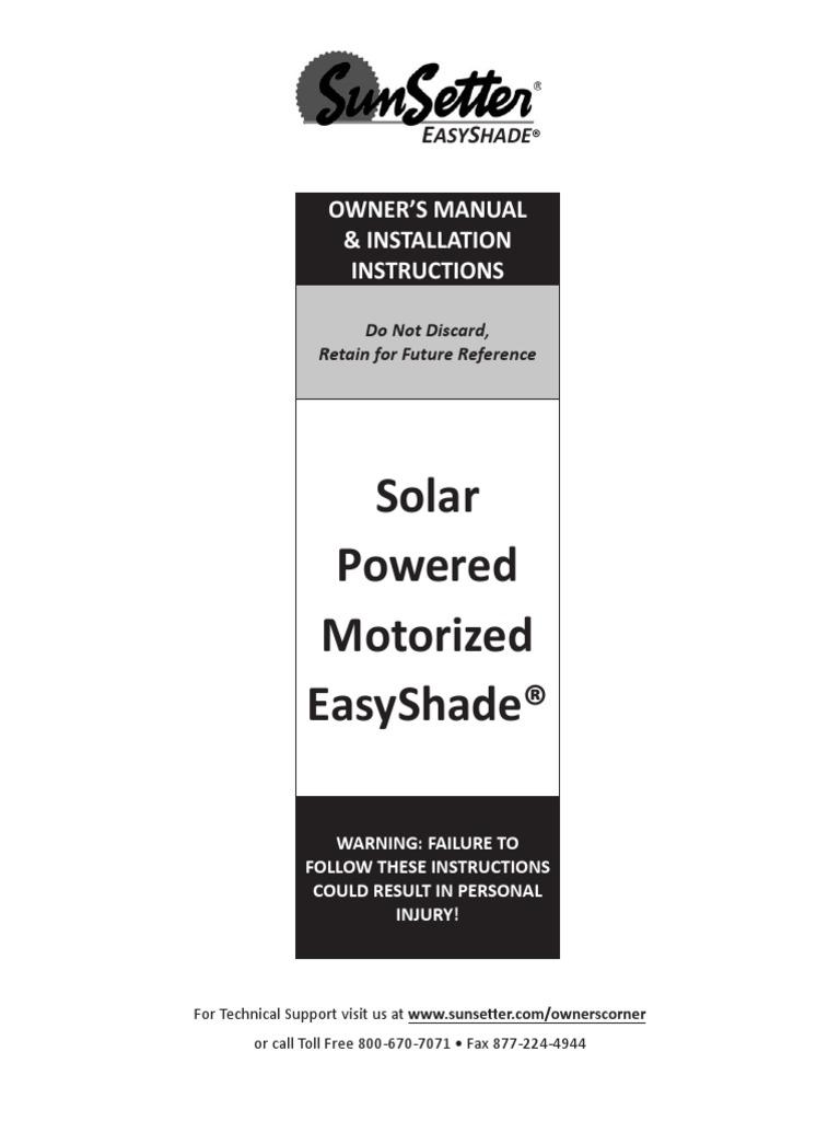 Sunsetter easyshade solar screens.