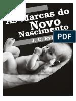 eBook J. C. Ryle as Marcas Do Novo Nascimento