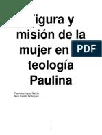 Figura y misión de la mujer en la teología Paulina