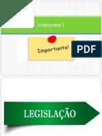Intérprete I - Legislação