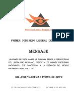 Un Punto de Vista Sobre La Funcion, Deber y Perspectivas Del Liberalismo Mexicano Frente a Los Graves Problemas Nacionales Que Conduzca a La Creacion Del Mexico Progresista Del Siglo Xxi