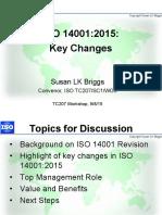 TC207 SC1 ISO 14001 workshop on changes 8 Sept 2015 slides.pdf