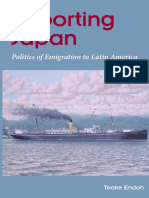 Toake Endoh Exporting Japan Politics of Emigration to Latin America