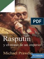 Rasputin y El Ocaso de Un Imperio - Michael Prawdin