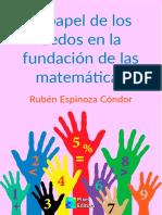 El papel de los dedos en la fundación de las matemáticas, Rubén Espinoza Cóndor