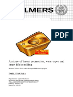 Analyze of Insert Geometries, Wear Types and Insert Life in Milling