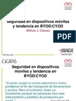 Cigras 2012 03 Seguridad en Los Dispositivos Moviles y Tendencia en Byod Cyod Milthon j Chavez
