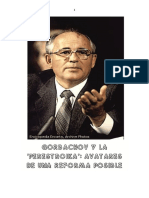 Gorbachov y la 'perestroika'