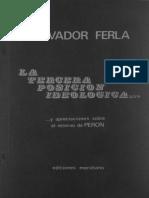 Ferla, Salvador - La Tercera Posición Ideológica y Apeciaciones Sobre El Retorno de Perón