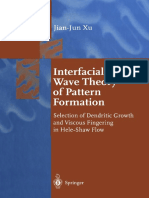 Xu J.-j. - Interfacial Wave Theory of Pattern Formation. Selection of Dendritic Growth and Viscous Fingering in Hele-Shaw Flow - (Springer Series in Synergetics) - 1998