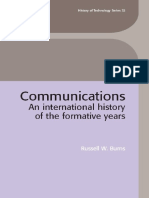 Russell_Burns_Communications_An_International_History_of_the_Formative_Years_History_of_Technology.pdf