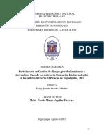 Participacion en Gestion de Riesgos Por Deslizamientos y Derrumbes Caso de Los Centros de Educacion Basica Ubicados en Las Laderas Del Cerro El Picacho de Tegucigalpa 2012