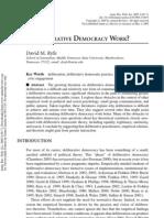 DOES DELIBERATIVE DEMOCRACYWORK?