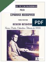 APANHEI-TE CAVAQUINHO. Polca. Ernesto Nazareth. Transc. para piano Gerardo Betancourt.