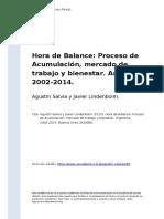 Agustin Salvia y Javier Lindenboim (2015). Hora de Balance Proceso de Acumulacion, Mercado de Trabajo y Bienestar. Argentina 2002-2014