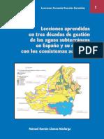 Manuel Ramón Llamas Madurga_Lecciones Aprendidas en Tres Décadas de Gestión de las Aguas Subterráneas en España y su Relación con los Ecosistemas Acuáticos.pdf