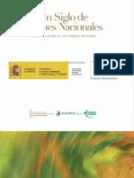 Un Siglo de Parques Nacionales. Historia y Futuro de los Parques Nacionales en España.pdf