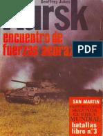 3 ) Kursk - Encuentro de Fuerzas Acorazadas - Geoffrey Jukes
