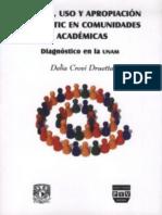 Acceso, uso y apropiación de las TIC en comunidades académicas - Diagnóstico UNAM