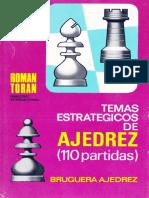 Temas Estrategicos de Ajedrez (110 Partidas)- Roman Toran