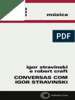 STRAVINSKY, I.; CRAFT, R. - Conversas com Igor Stravinsky.pdf
