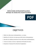INFECCIONES INTRAHOSPITALARIAS. MANEJO DE DESECHOS HOSPITALARIOS.