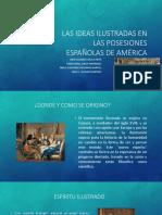 Las Ideas Ilustradas en Las Posesiones Españolas De